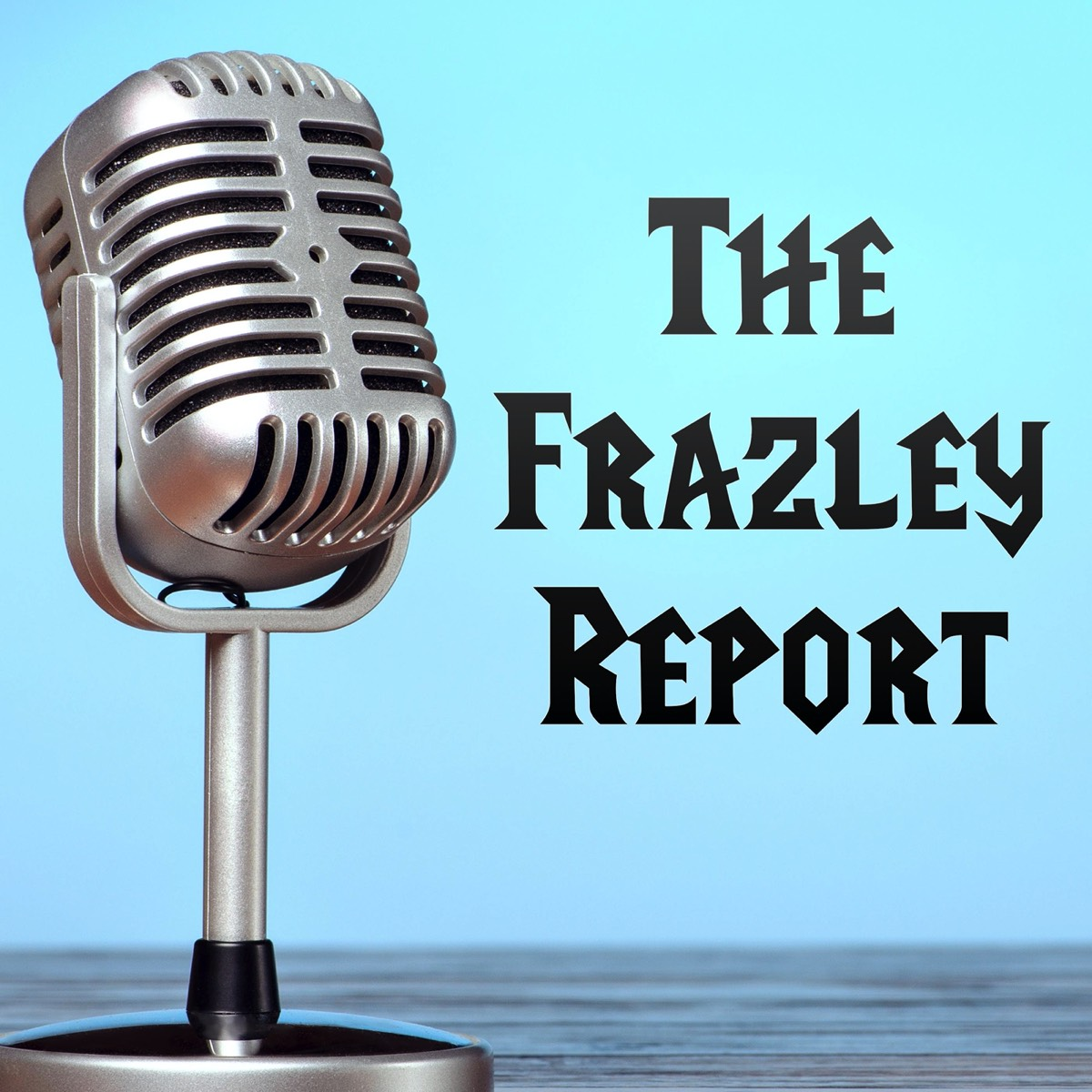 The Frazley Report